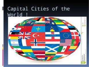 Capital Cities of the World !