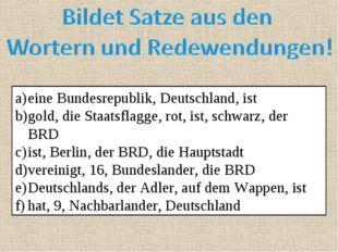 eine Bundesrepublik, Deutschland, ist gold, die Staatsflagge, rot, ist, schwa