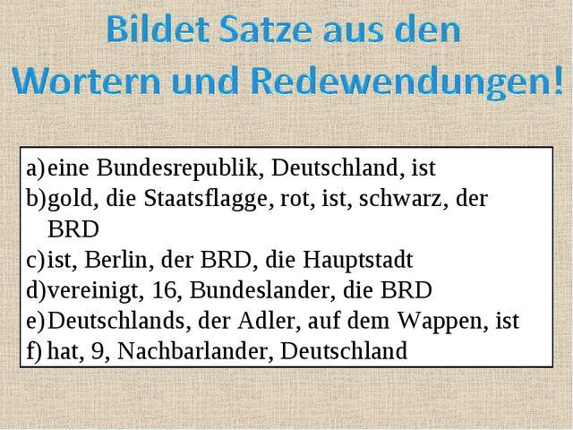 eine Bundesrepublik, Deutschland, ist gold, die Staatsflagge, rot, ist, schwa...
