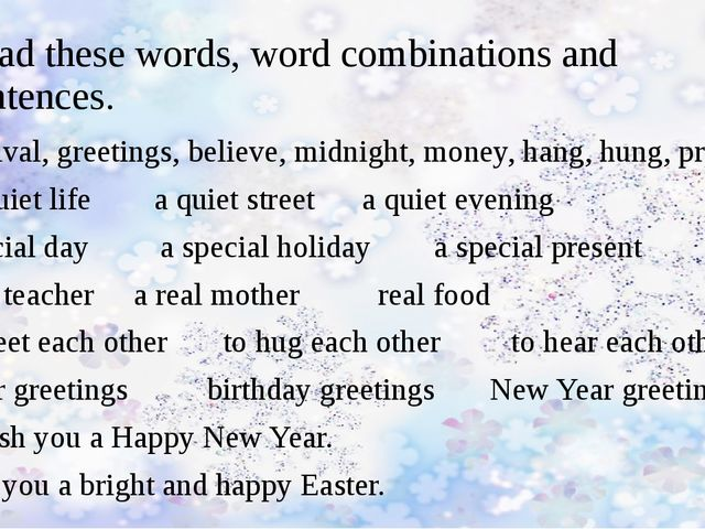 Read these words, word combinations and sentences. festival, greetings, belie...