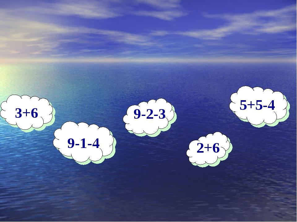 3+6 9-1-4 9-2-3 2+6 5+5-4