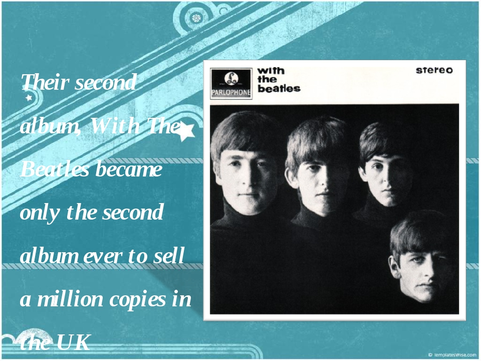 Their second album, With The Beatles became only the second album ever to sel...