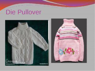 Die Pullover