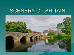 SCENERY OF BRITAIN