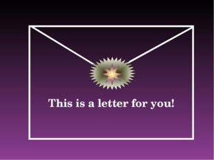 This is a letter for you!