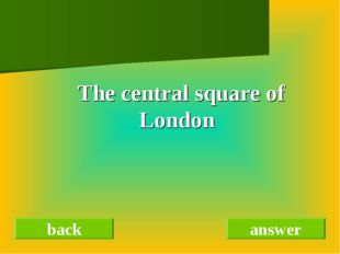 The central square of London back answer