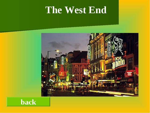 back The West End