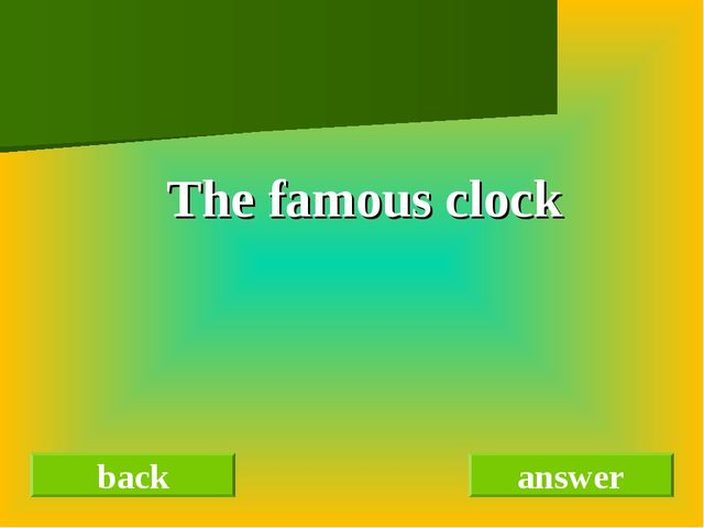 The famous clock back answer