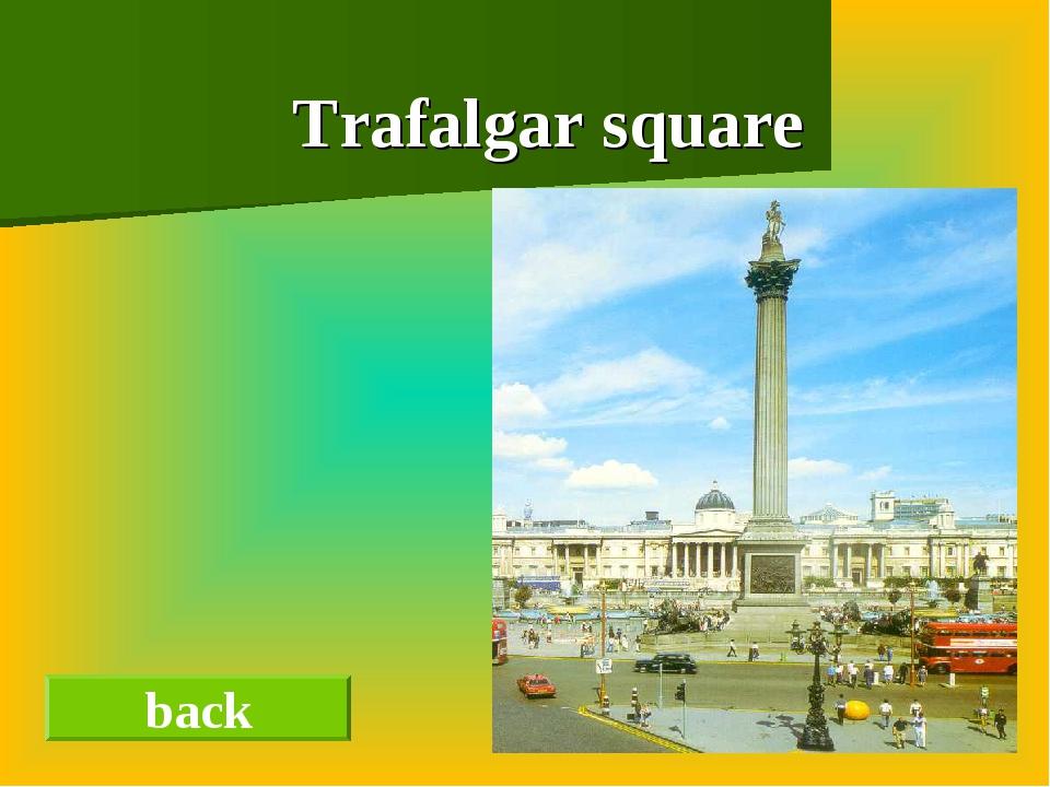 Trafalgar square back