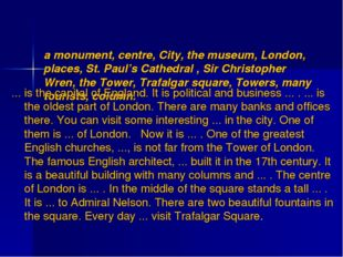 a monument, centre, City, the museum, London, places, St. Paul's Cathedral ,