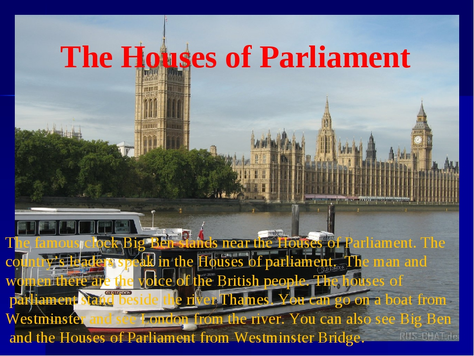 The Houses of Parliament The famous clock Big Ben stands near the Houses of P...