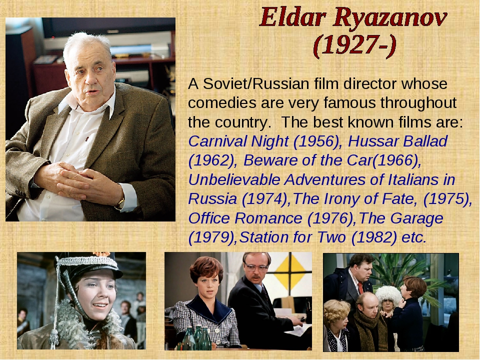 A Soviet/Russian film director whose comedies are very famous throughout the...