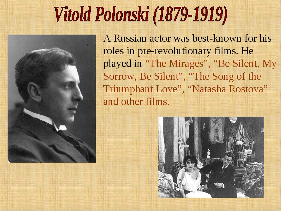 A Russian actor was best-known for his roles in pre-revolutionary films. He p...
