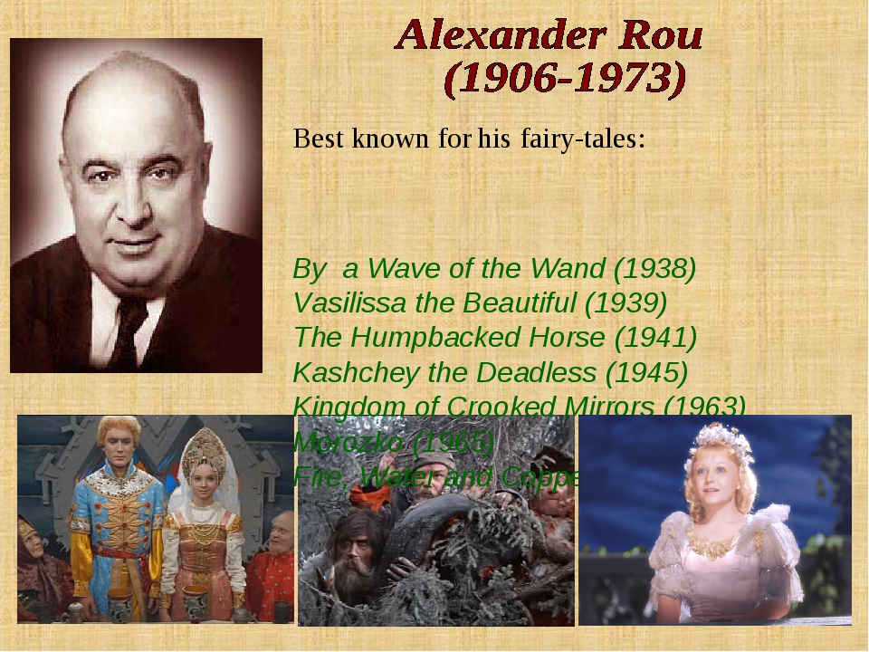Best known for his fairy-tales: By a Wave of the Wand (1938) Vasilissa the Be...