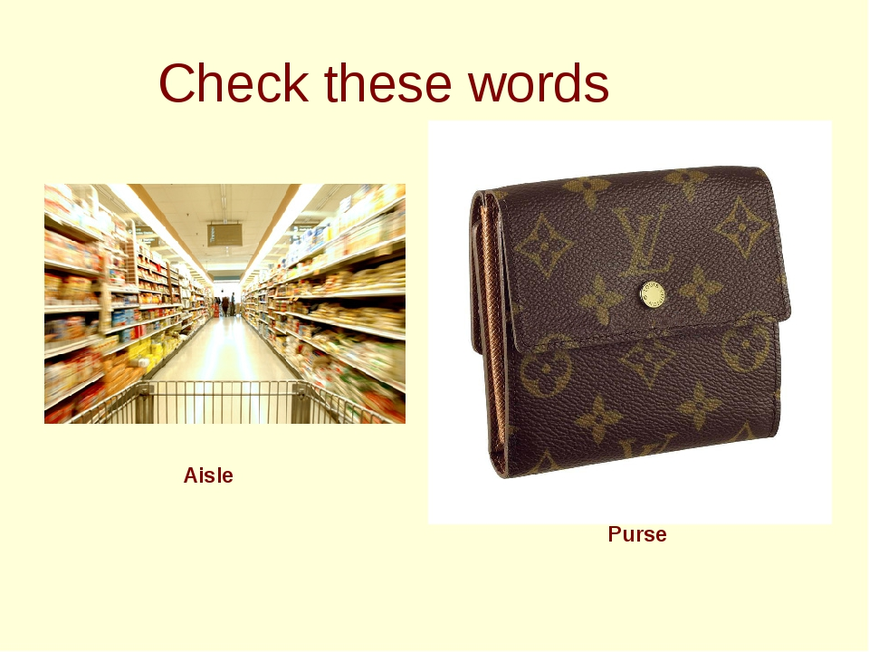 Check these words Aisle Purse