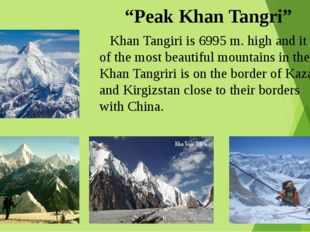 """""""Peak Khan Tangri"""" Khan Tangiri is 6995 m. high and it is one of the most be"""