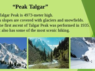 """Peak Talgar"" Talgar Peak is 4973-meter high. Its slopes are covered with gl"
