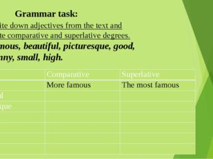 -Write down adjectives from the text and write comparative and superlative de