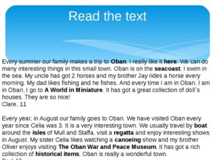 Read the text Every summer our family makes a trip to Oban. I really like it