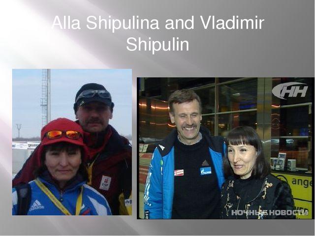 Alla Shipulina and Vladimir Shipulin