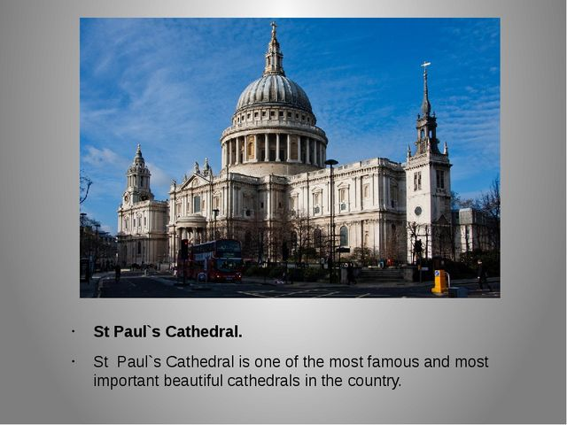 St Paul`s Cathedral. St Paul`s Cathedral is one of the most famous and most i...