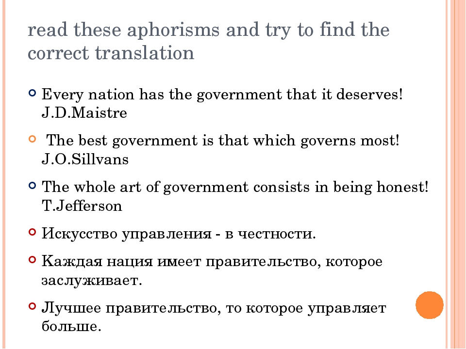 read these aphorisms and try to find the correct translation Every nation has...