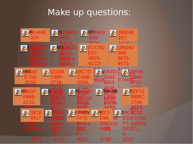 Make up questions: