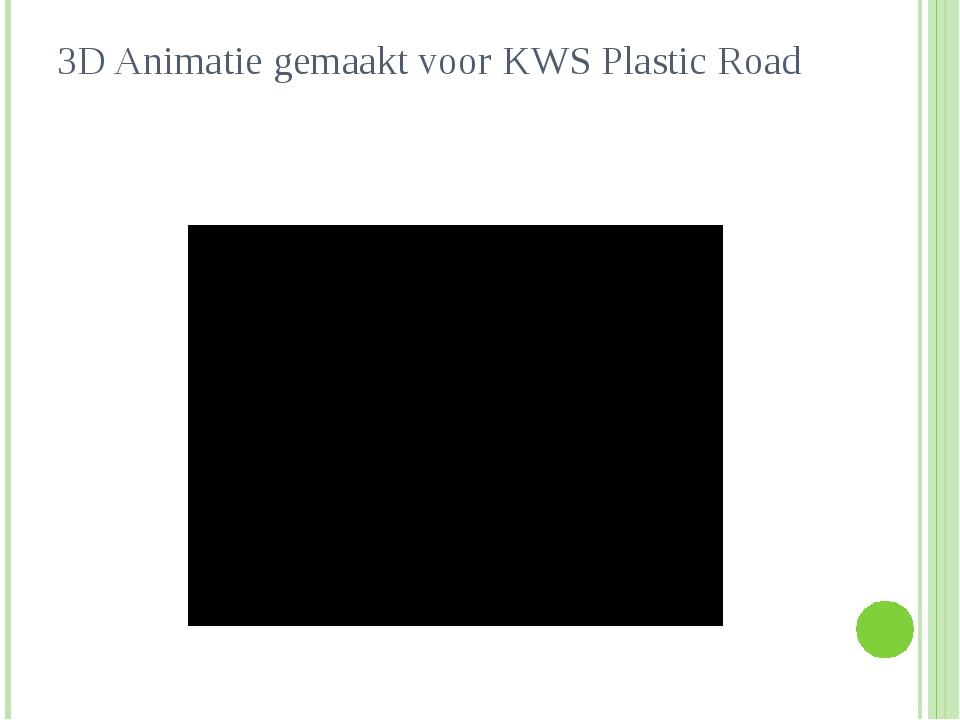 3D Animatie gemaakt voor KWS Plastic Road