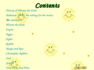 Contents History of Winnie the Pooh Ashdown Forest: the setting for the stori