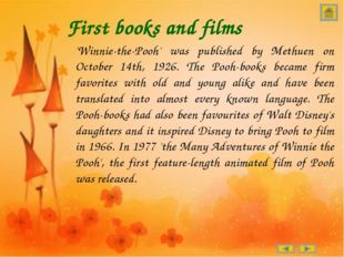 First books and films 'Winnie-the-Pooh' was published by Methuen on October 1