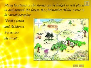 Many locations in the stories can be linked to real places in and around the