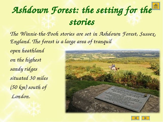 Ashdown Forest: the setting for the stories The Winnie-the-Pooh stories are s...