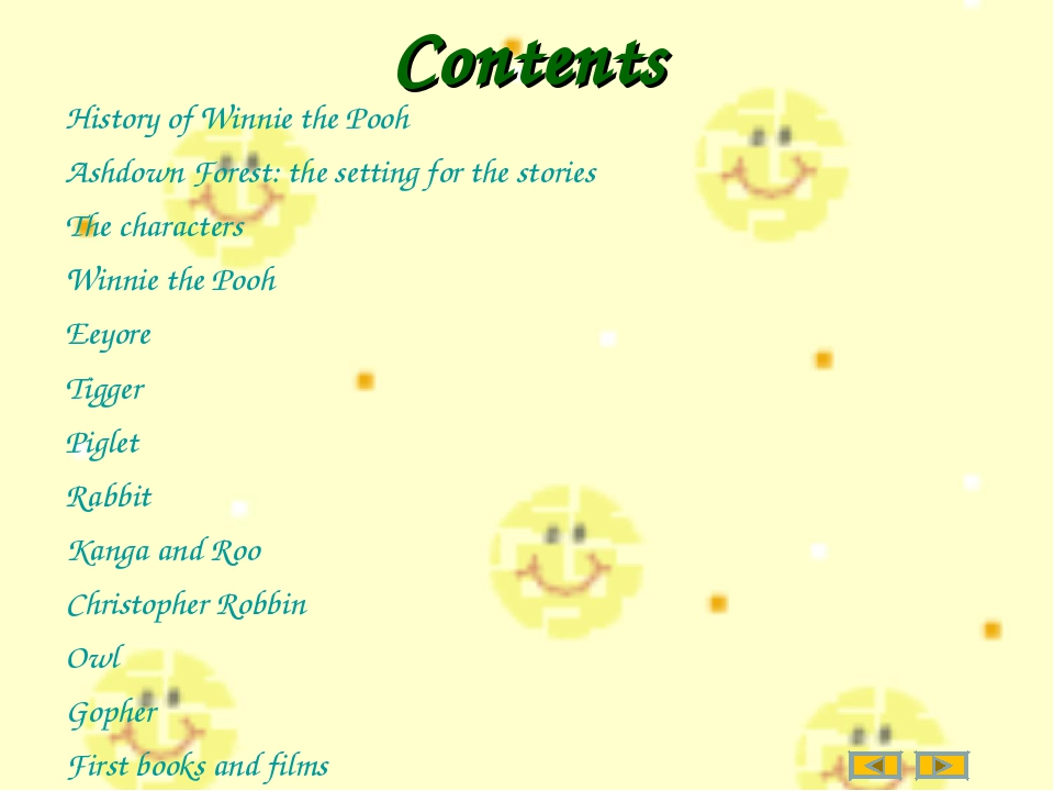 Contents History of Winnie the Pooh Ashdown Forest: the setting for the stori...