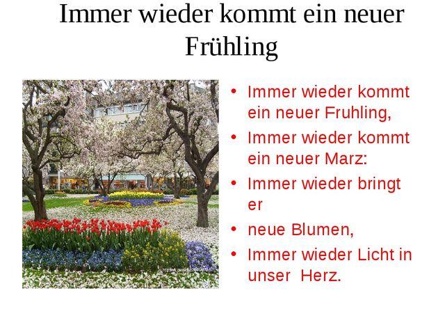 Immer wieder kommt ein neuer Frühling Immer wieder kommt ein neuer Fruhling,...