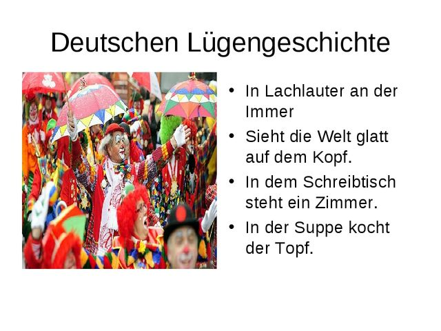 Deutschen Lügengeschichte In Lachlauter an der Immer Sieht die Welt glatt auf...