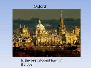 Oxford Is the best student town in Europe
