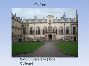 Oxford Oxford university ( Oriel College)