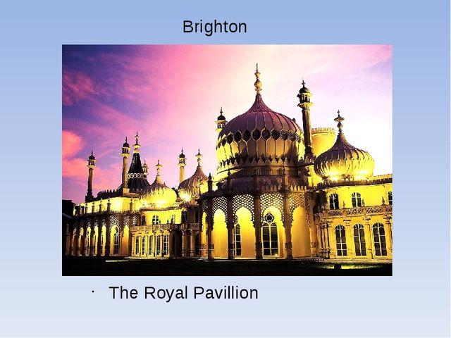 Brighton The Royal Pavillion