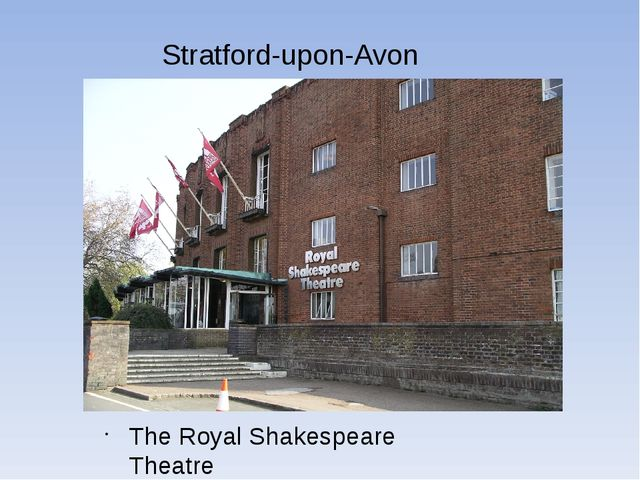 Stratford-upon-Avon The Royal Shakespeare Theatre