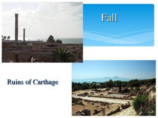Fall Ruins of Carthage