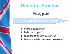 Reading Practice Ex.2, p.39 Which event A,B,C or D