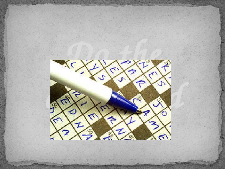 Do the crossword