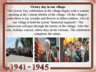 Victory day in our village. The victory Day celebration in the village begin