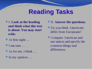Reading Tasks I. Look at the heading and think what this text is about. You