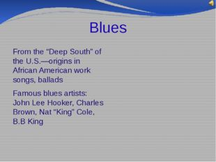 """Blues From the """"Deep South"""" of the U.S.—origins in African American work song"""