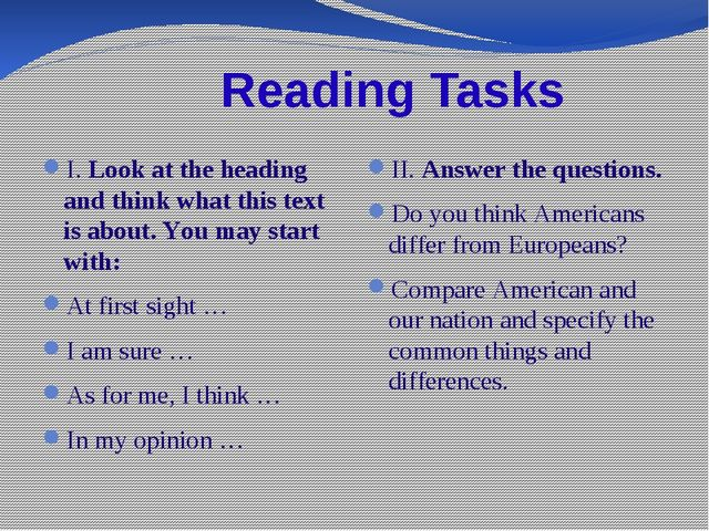 Reading Tasks I. Look at the heading and think what this text is about. You...