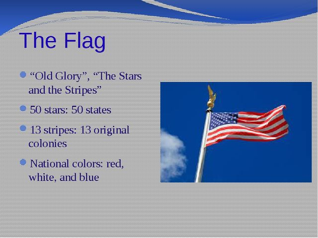 """The Flag """"Old Glory"""", """"The Stars and the Stripes"""" 50 stars: 50 states 13 stri..."""
