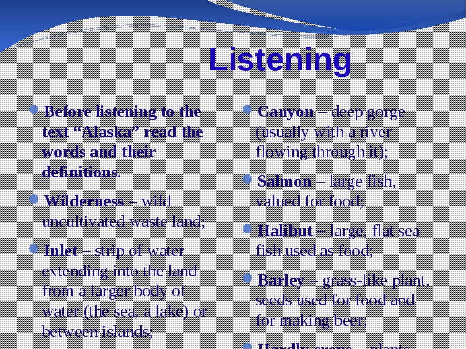 """Listening Before listening to the text """"Alaska"""" read the words and their def..."""
