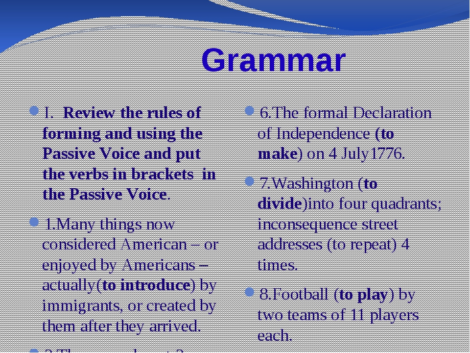 Grammar I. Review the rules of forming and using the Passive Voice and put t...