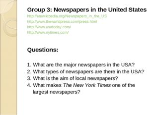 Group 3: Newspapers in the United States http://en/wikipedia.org/Newspapers_i
